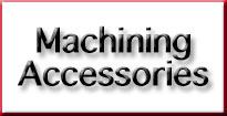 machining accessories