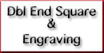 dbl end square endmill & engraving
